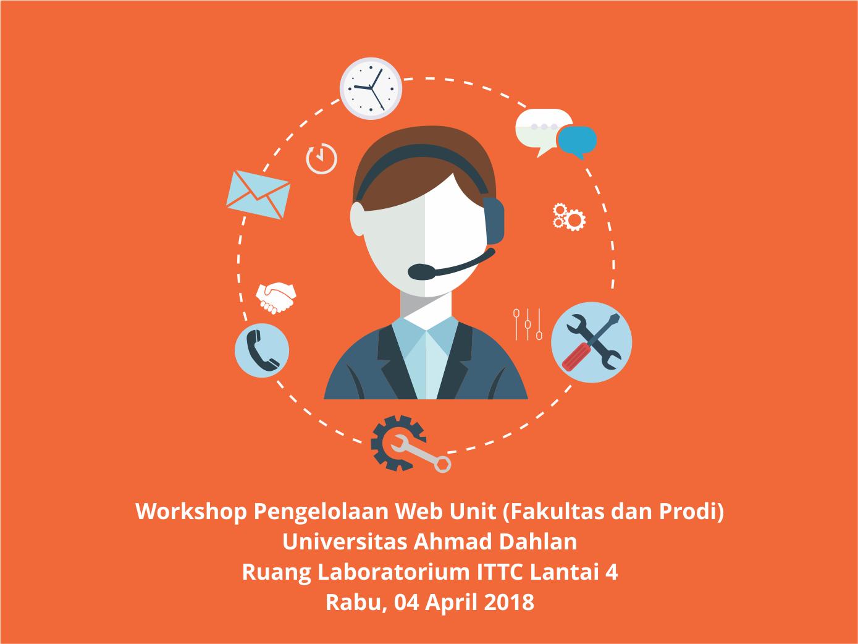Workshop Pengelolaan Web Unit (Fakultas dan Prodi)